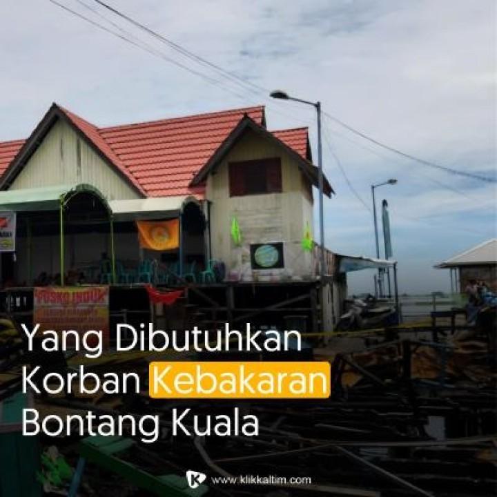 Korban Kebakaran Bontang Kuala Butuh Pakaian Dalam dan Susu Balita